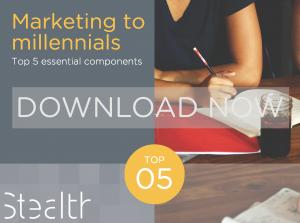 Marketing to millennials: Top 5 essential components